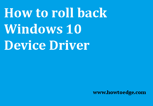 Roll back Device Driver