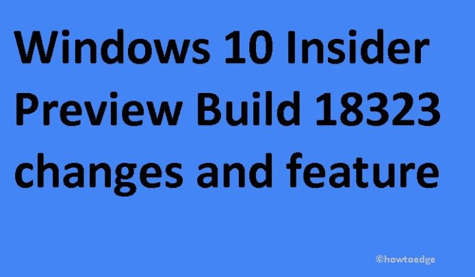 Insider Preview Build 18323