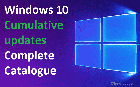 Windows 10 Cumulative updates