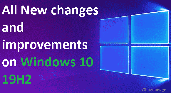 changes and improvements on Windows 10 19H2