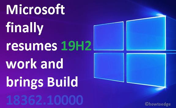 19H2 Build 18362.10000
