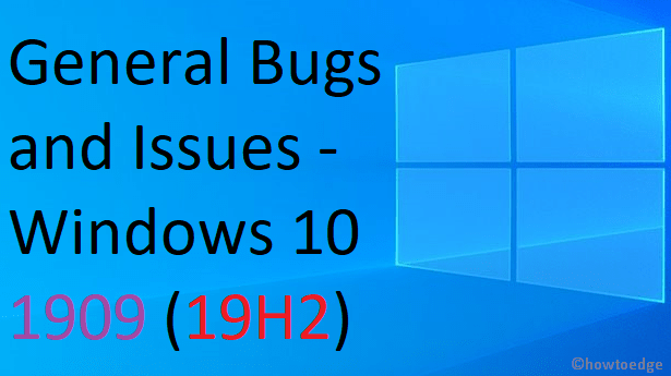 Bugs and Issues on Windows 10 19H2