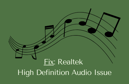 How to Fix Realtek High Definition Audio Issue