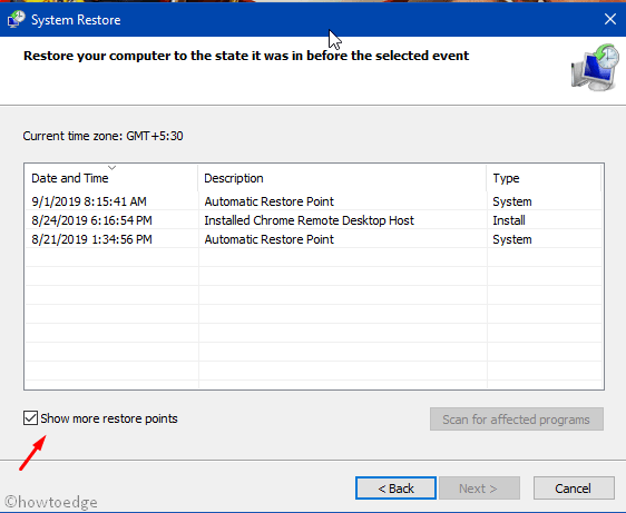 Use System Restore to reach to an earlier version