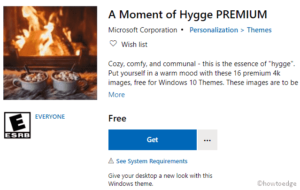A moment of hygee premium windows 10 theme