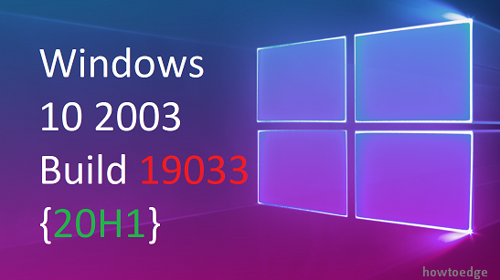 Windows 10 Build 19033