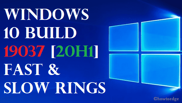 Windows 10 Build 19037 [20H1]