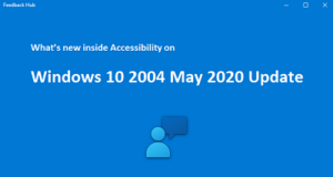 Accessibility on Windows 10 2004