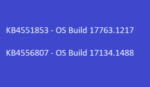 KB4551853 and KB4556807