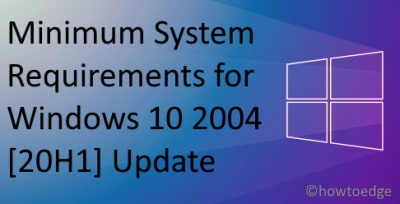 Minimum System Requirements for Windows 10 2004 [20H1] Update