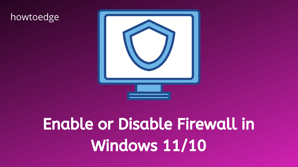 Enable or Disable Firewall in Windows 11