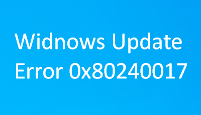 Error 0x80240017 in Windows 10