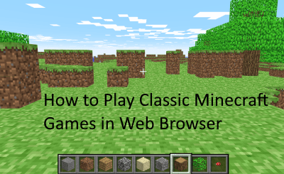 Play Classic Minecraft Games in Web Browser