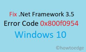 Fix .Net Framework 3.5 Error 0x800f0954 in Windows 10
