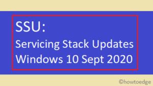 Windows 10 Sept 2020 Servicing Stack Updates
