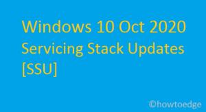 Oct 2020 Servicing Stack Updates [SSU]