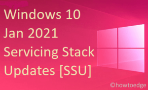 Jan 2021 Servicing Stack Updates