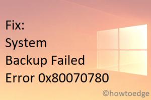 Backup Failed Error 0x80070780