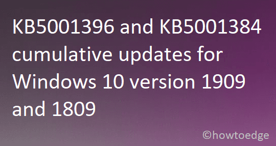 KB5001396 and KB5001384
