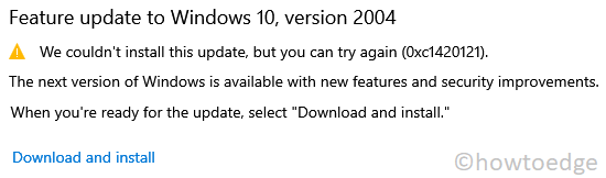Update fails on Error code 0xc1420121