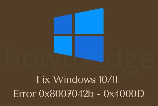 Fix Error 0x8007042b - 0x4000D