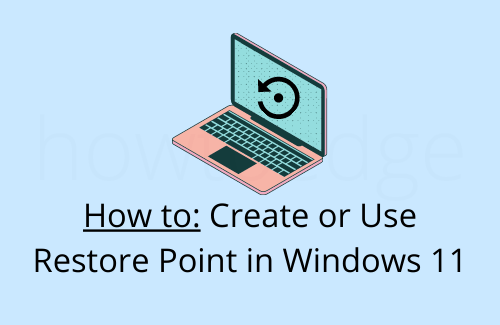 How to create or use Restore Point in Windows 11