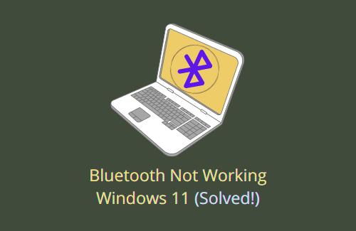 Bluetooth Not working in Windows 11
