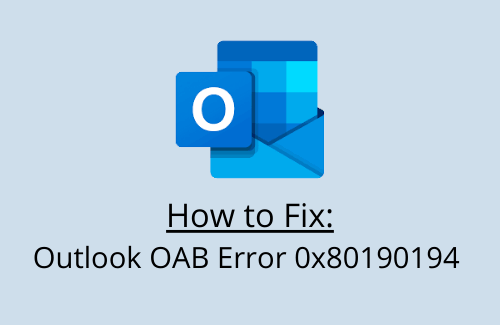 How to Fix Outlook OAB Error 0x80190194