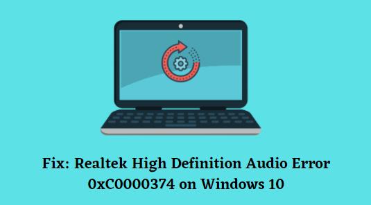 How to fix Error 0xC0000374 on Windows 10