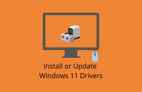 Install or Update Drivers Windows 11
