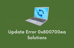 Fix Update Error 0x800700ea