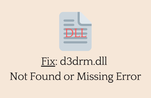 Fix d3drm.dll Not Found or Missing Error